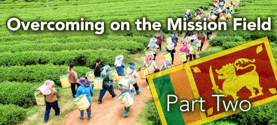 Overcoming on the Mission Field - Part 2