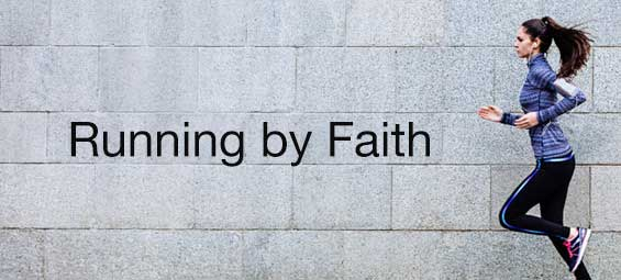Running by Faith