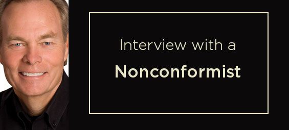 Interview with a Nonconformist