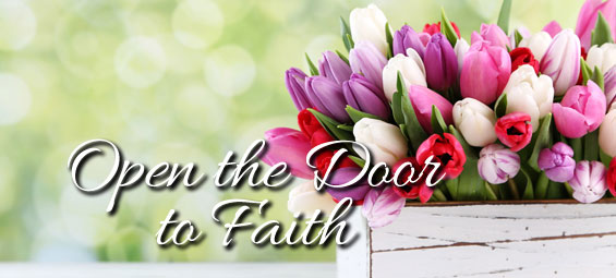 Open the Door to Faith