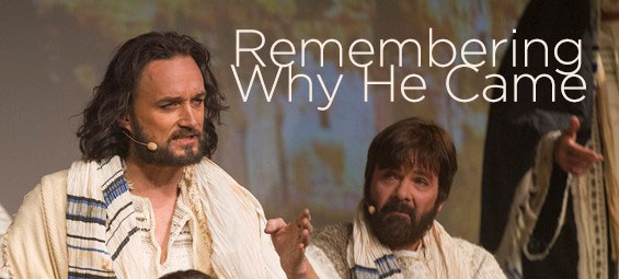 Remembering Why He Came